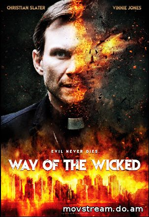 Way of the Wicked filmnézés
