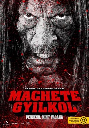 Machete gyilkol online film, filmnézés, ingyen